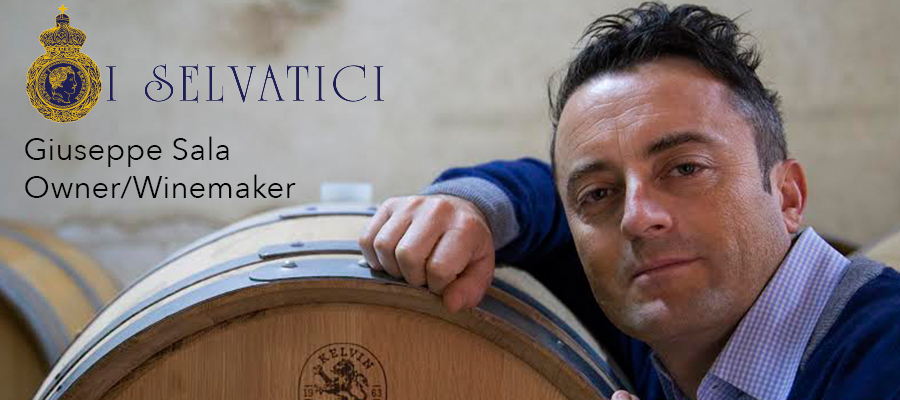 Winemaker Giuseppe Sala of I Selvatici: Respecting the Past and Relishing the Present