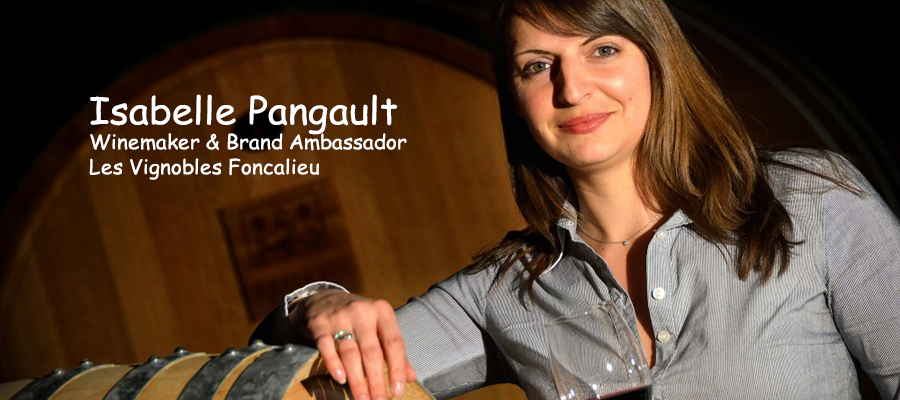 Podcast Featured Interview: Isabelle Pangault, Les Vignobles Foncalieu