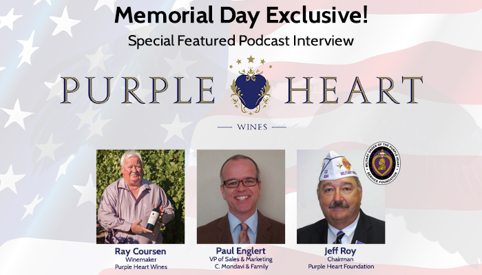 Memorial Day Podcast Featured Interview: Ray Coursen, winemaker for Purple Heart Wines