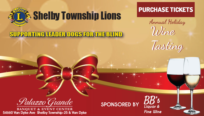 Shelby Township Lions Club will be hosting their annual Holiday Wine Tasting Gala